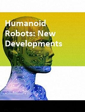 Humanoid robots: new developments