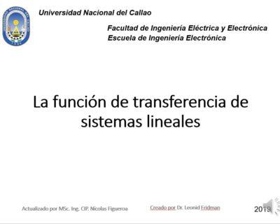La función de transferencia de sistemas lineales